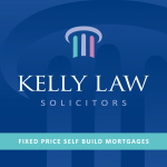 KELLY LAW SOLICITORS - FIXED PRICE SELF BUILD MORTGAGES